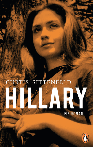 Cover Curtis Sittenfeld, Hillary