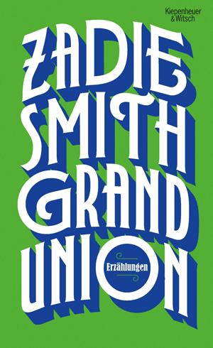 Cover Zadie Smith, Grand Union